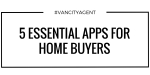 5 ESSENTIAL APPS FOR HOME BUYERS